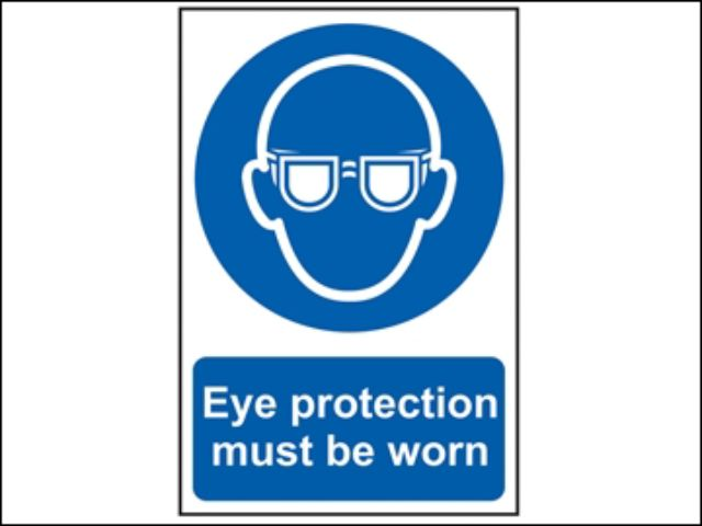 Eye Protection Must Be Worn - PVC