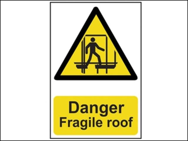 Danger Fragile Roof - PVC